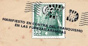 Manifiesto contra el franquismo en las Fuerzas Armadas